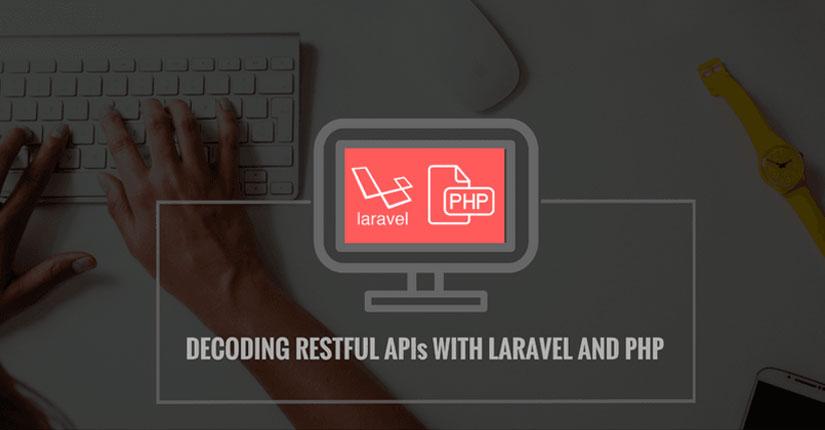 网站开发服务:使用Laravel和PHP解码RESTful API