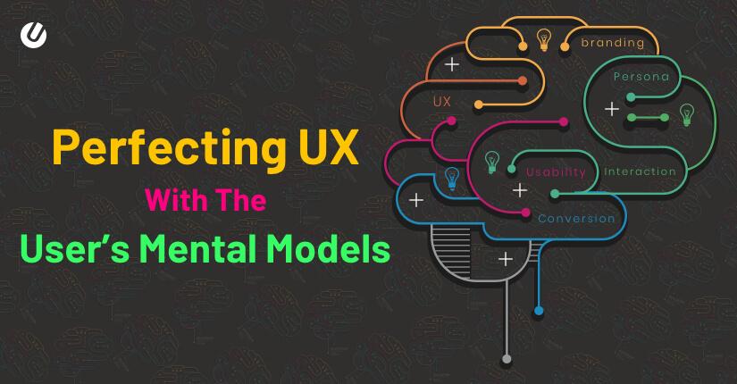 心理模型的多方面好处:我们如何利用它来完善UX?